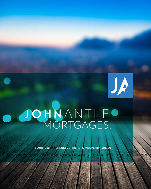 Kelowna Mortgage Broker | John Antle | Free Home Ownership Guide