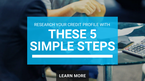5 simple steps to research your credit profile   Kelowna mortgage broker John Antle